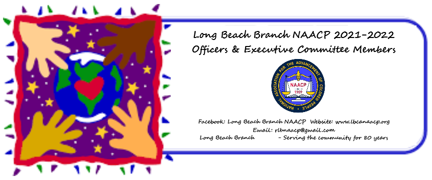 Long Beach Branch NAACP Announces Officers & Executive Committee for 2021-2022
