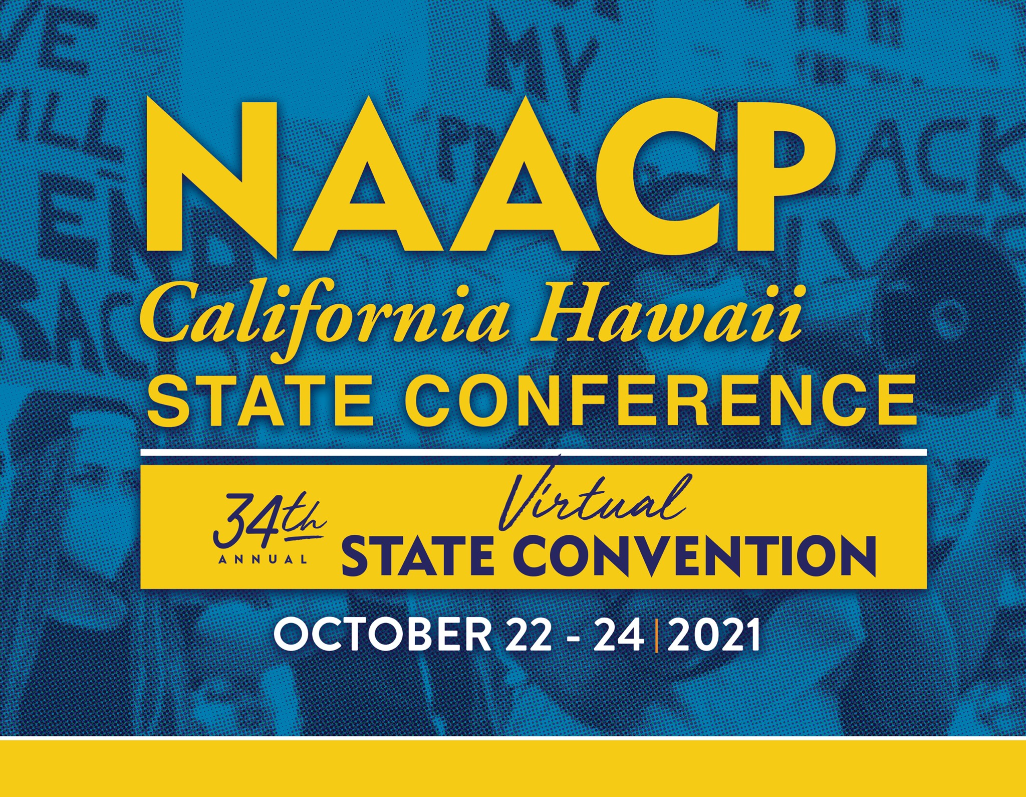 NAACP CAHI 34th State Convention